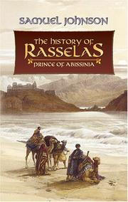 Cover of: The history of Rasselas, Prince of Abissinia | Samuel Johnson