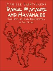 Cover of: Danse Macabre and Havanaise for Violin and Orchestra in Full Score