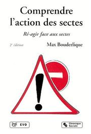 Cover of: Comprendre l'action des sectes