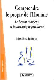 Cover of: Comprendre le propre de l'Homme