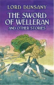 Cover of: The sword of Welleran | Lord Dunsany