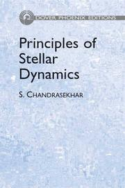 Cover of: Principles of Stellar Dynamics | S. Chandrasekhar