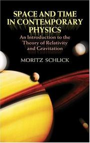 Cover of: Raum und Zeit in der gegenwärtigen Physik: an introduction to the theory of relativity and gravitation