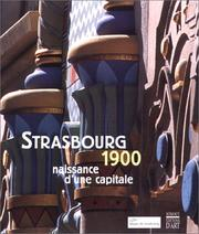 Cover of: Strasbourg, 1900: naissance d'une capitale