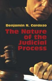 Cover of: The nature of the judicial process