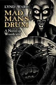 Cover of: Mad man's drum: a novel in woodcuts