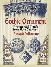Cover of: Gothic ornament | Joseph Halfpenny