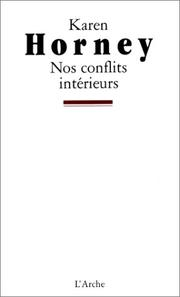 Cover of: Nos conflits intérieurs