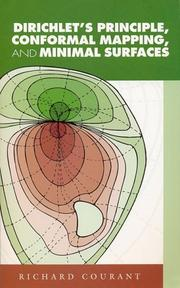 Cover of: Dirichlet's principle, conformal mapping, and minimal surfaces