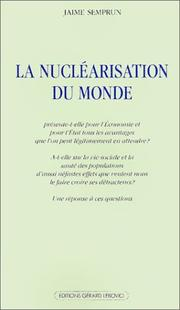 Cover of: La Nucléarisation du monde