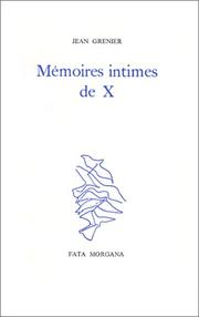 Cover of: Mémoires intimes de X