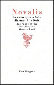 Cover of: Disciples a sais/hymnes a la nuit/journal