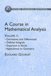 Cover of: A Course in Mathematical Analysis Volume 1