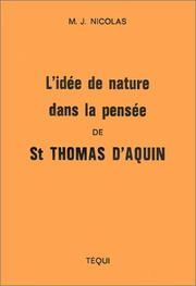 Cover of: L'Idée de nature dans la pensée de Saint Thomas d'Aquin