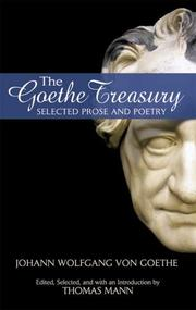 Cover of: The Goethe treasury | Johann Wolfgang von Goethe