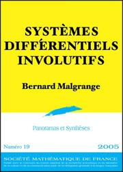 Cover of: Systemes Differentiels Involutifs (Panoramas Et Syntheses) | Bernard Malgrange