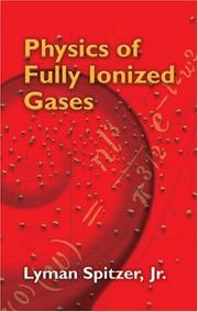 Cover of: Physics of fully ionized gases