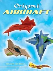 Cover of: Origami Aircraft | Jayson Merrill