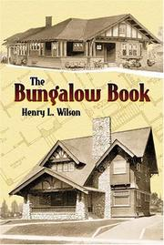 Cover of: The Bungalow Book | Henry L. Wilson