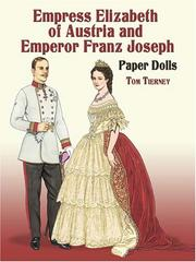 Cover of: Empress Elizabeth of Austria and Emperor Franz Joseph Paper Dolls