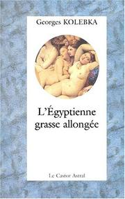 Cover of: L'Egyptienne Grasse Allongee