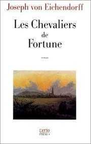 Cover of: Les chevaliers de fortune