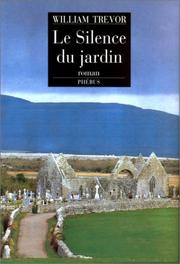 Cover of: Le silence du jardin