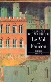 Cover of: Le vol du faucon