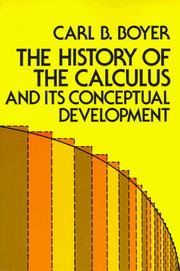 Cover of: The history of the calculus and its conceptual development: (The concepts of the calculus)