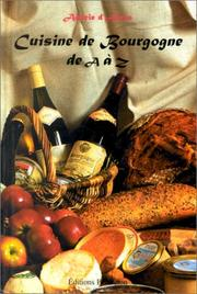Cover of: Cuisine de Bourgogne de A à Z