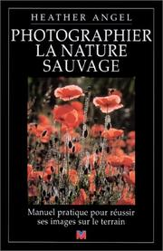 Cover of: Photographier la nature sauvage