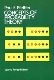 Cover of: Concepts of probability theory | Paul E. Pfeiffer