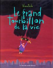 Cover of: Le grand tourbillon de la vie