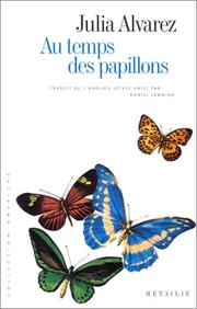 Cover of: Au temps des papillons
