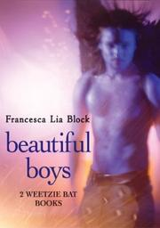 Cover of: Beautiful boys: two Weetzie Bat books