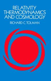 Cover of: Relativity, thermodynamics and cosmology