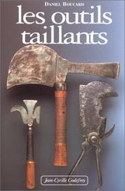 Cover of: Les outils taillants