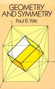 Cover of: Geometry and symmetry | Paul B. Yale