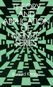 Cover of: Theory and application of infinite series