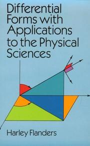 Cover of: Differential forms with applications to the physical sciences | Harley Flanders
