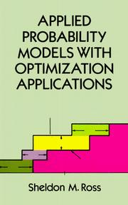 Cover of: Applied probability models with optimization applications by Sheldon M. Ross