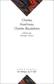 Cover of: Charles Baudelaire, sa vie son oeuvre. Biographie