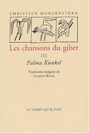 Cover of: Chansons du gibet t.3 (palma kundel)