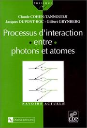 Processus d'interaction entre photons et atomes by Claude Cohen-Tannoudji