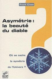 Cover of: Asymétrie, la beauté du diable ?