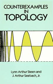 Cover of: Counterexamples in topology | Lynn Arthur Steen