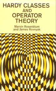 Cover of: Hardy classes and operator theory