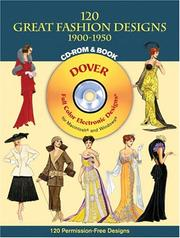 Cover of: 120 Great Fashion Designs, 1900-1950, CD-ROM and Book
