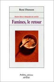 Cover of: Famines, le retour