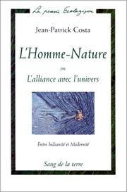 Cover of: L'homme nature ou l'alliance avec l'univers